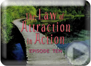 Let Loose!  The Law of Attraction in Action Episode Ten